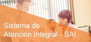 Sistema de Atención Integral -  SAI
