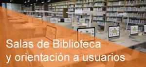 Salas de Biblioteca y orientación a usuarios